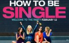 """#GIVEAWAY: ENTER TO WIN ADVANCED PASSES TO SEE """"HOW TO BE SINGLE"""""""