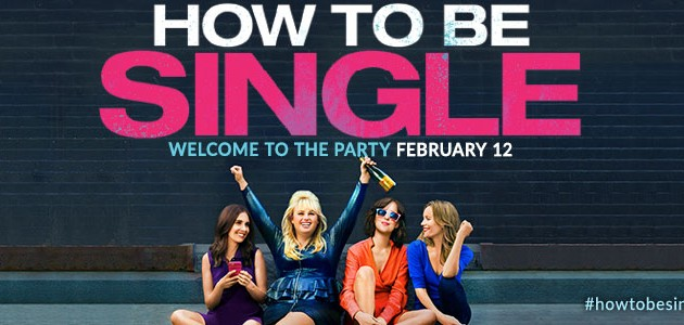 "#GIVEAWAY: ENTER TO WIN ADVANCED PASSES TO SEE ""HOW TO BE SINGLE"""