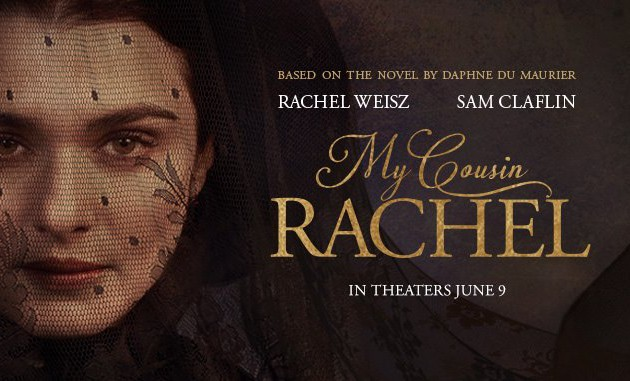 """#GIVEAWAY: ENTER TO WIN ADVANCE PASSES TO SEE """"MY COUSIN RACHEL"""""""
