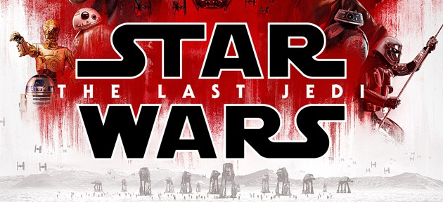 """#FIRSTLOOK: NEW TRAILER AND POSTER FOR """"STAR WARS: THE LAST JEDI"""""""