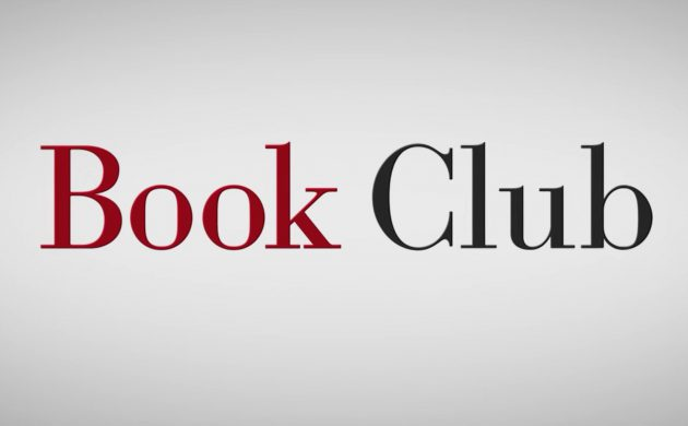 """#GIVEAWAY: ENTER TO WIN ADVANCE PASSES TO SEE """"BOOK CLUB"""""""
