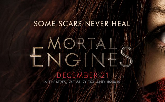 """#GIVEAWAY: ENTER TO WIN ADVANCE PASSES TO SEE """"MORTAL ENGINES"""""""