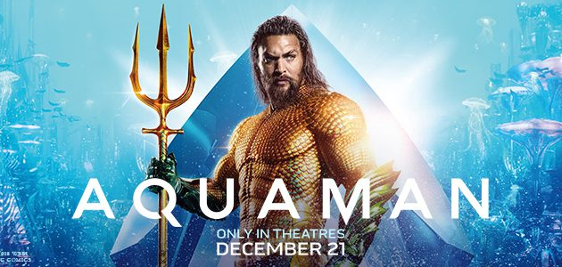 """#GIVEAWAY: ENTER FOR A CHANCE TO WIN PASSES TO THE ADVANCE SCREENING OF """"AQUAMAN"""""""