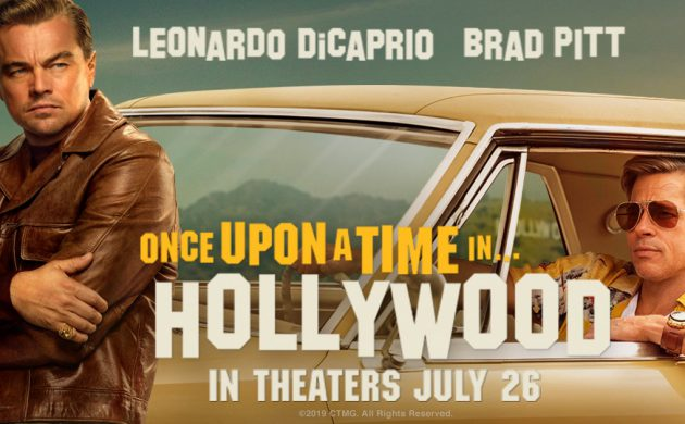 """#GIVEAWAY: ENTER TO WIN ADVANCE PASSES TO SEE QUENTIN TARANTINO'S """"ONCE UPON A TIME IN HOLLYWOOD"""""""