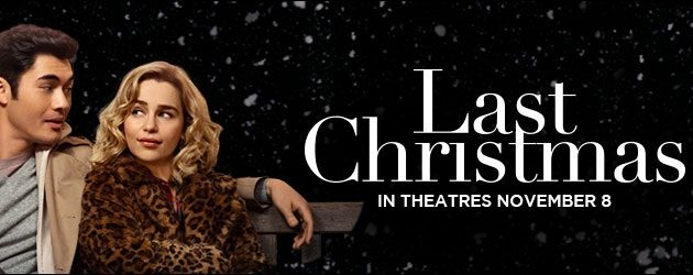 """#GIVEAWAY: ENTER TO WIN ADVANCE PASSES TO SEE """"LAST CHRISTMAS"""""""