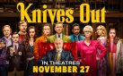 "#GIVEAWAY: ENTER FOR A CHANCE TO WIN ADVANCE PASSES TO SEE ""KNIVES OUT"""