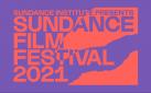#SUNDANCE: 2021 FESTIVAL LINEUP ANNOUNCEMENT