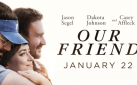 "#GIVEAWAY: ENTER FOR A CHANCE TO WIN A DIGITAL DOWNLOAD OF ""OUR FRIEND"""