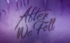 "#FIRSTLOOK: NEW TRAILER FOR ""AFTER WE FELL"""