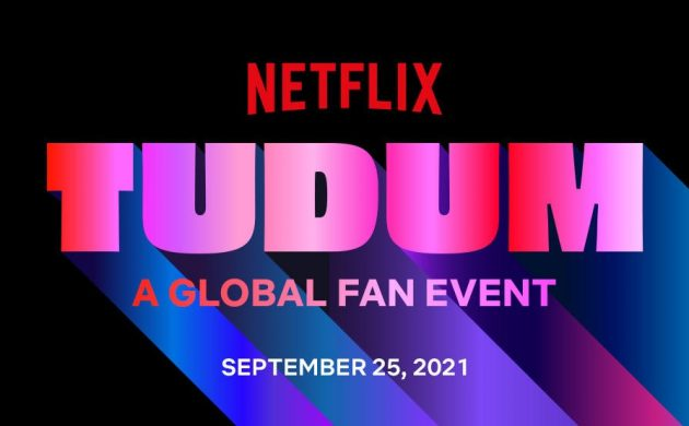 """#FIRSTLOOK: NETFLIX ANNOUNCE GLOBAL FAN EVENT """"TUDUM"""" SEPTEMBER 25, 2021"""