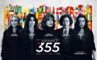 """#FIRSTLOOK: NEW TRAILER FOR """"THE 355"""""""