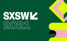 #SXSW: SXSW 2021 FILM FESTIVAL PREVIEW
