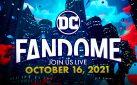 #FIRSTLOOK: DC FANDOME 2021 HIGHLIGHTS